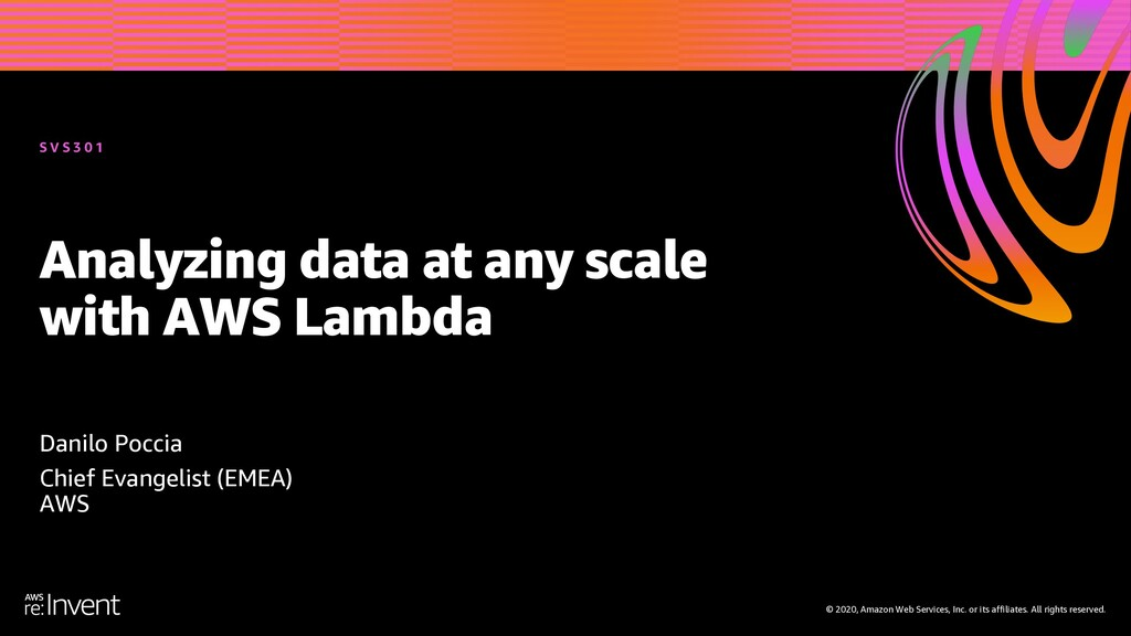 Analyzing data at any scale with AWS Lambda