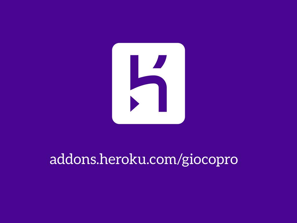 addons.heroku.com/giocopro