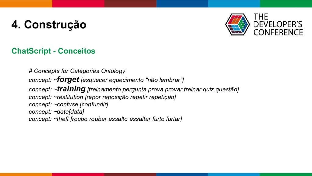 Globalcode – Open4education 4. Construção # Con...