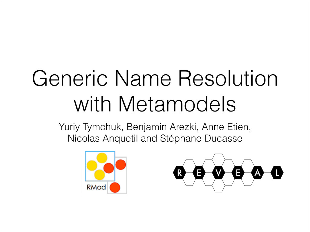 Generic Name Resolution with Metamodels Yuriy T...