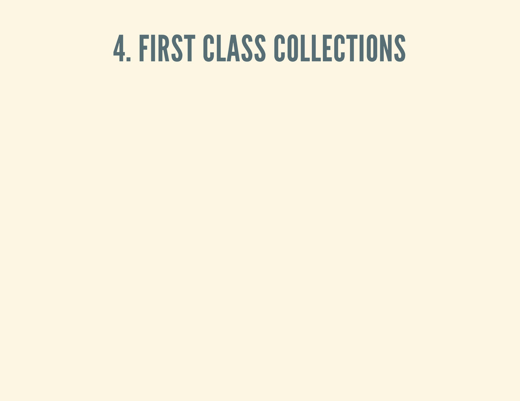 4. FIRST CLASS COLLECTIONS