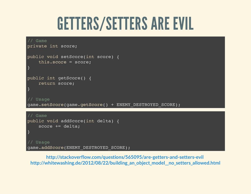 GETTERS/SETTERS ARE EVIL / / G a m e p r i v a ...