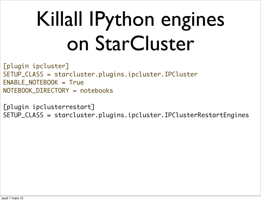 Killall IPython engines on StarCluster [plugin ...