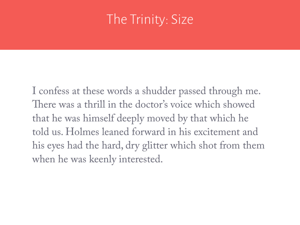 The Trinity: Size I confess at these words a sh...