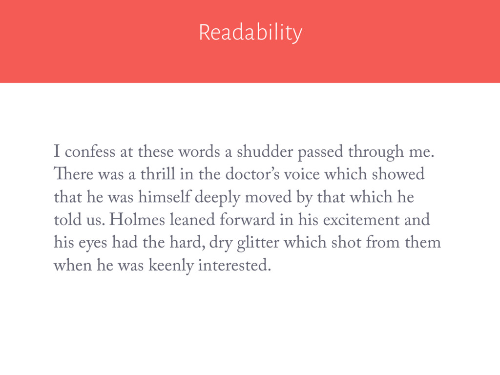 Readability I confess at these words a shudder ...