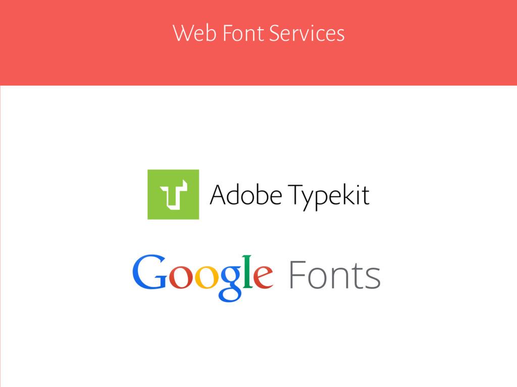 Web Font Services Fonts