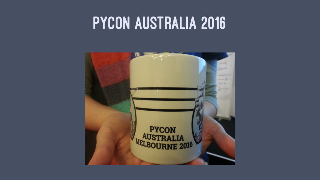 PYCON AUSTRALIA 2016