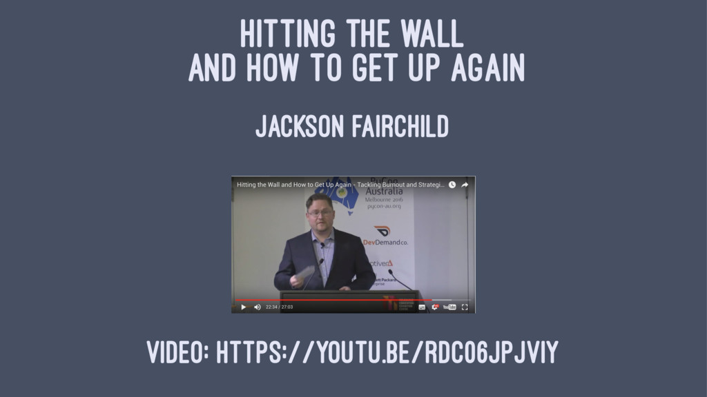HITTING THE WALL AND HOW TO GET UP AGAIN JACKSO...