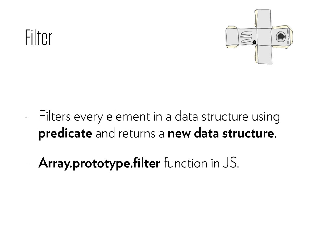 Filter - Filters every element in a data struct...