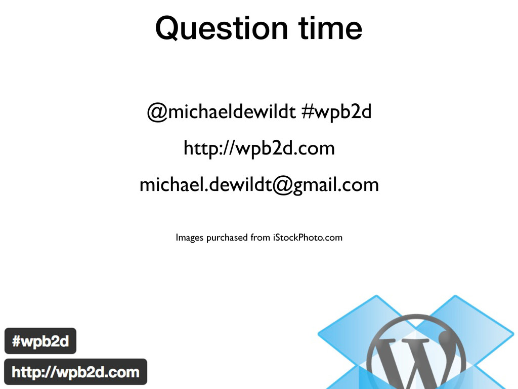 Question time @michaeldewildt #wpb2d http://wpb...