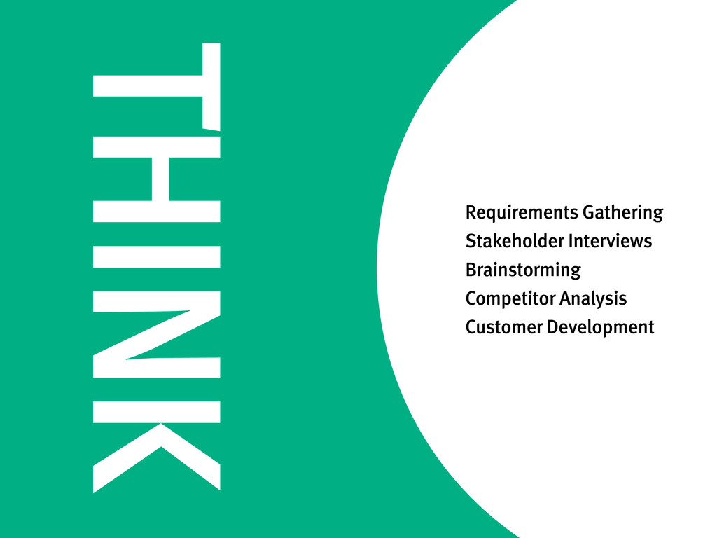 THINK Requirements Gathering Stakeholder Interv...