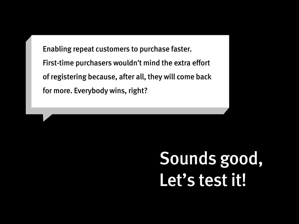 Enabling repeat customers to purchase faster. F...