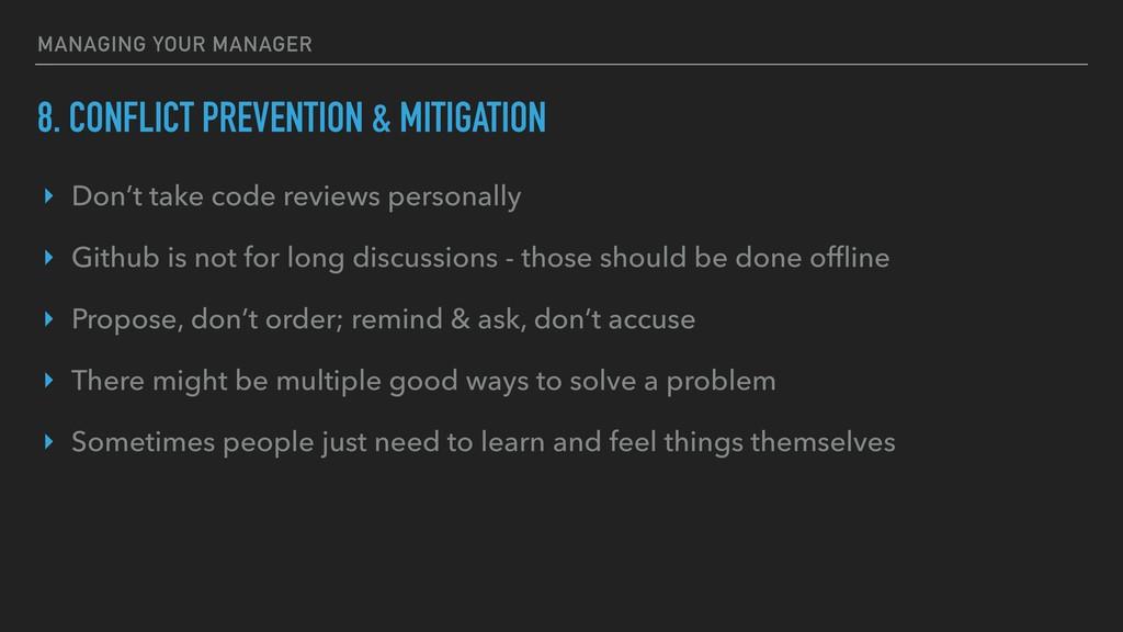 8. CONFLICT PREVENTION & MITIGATION ‣ Don't tak...