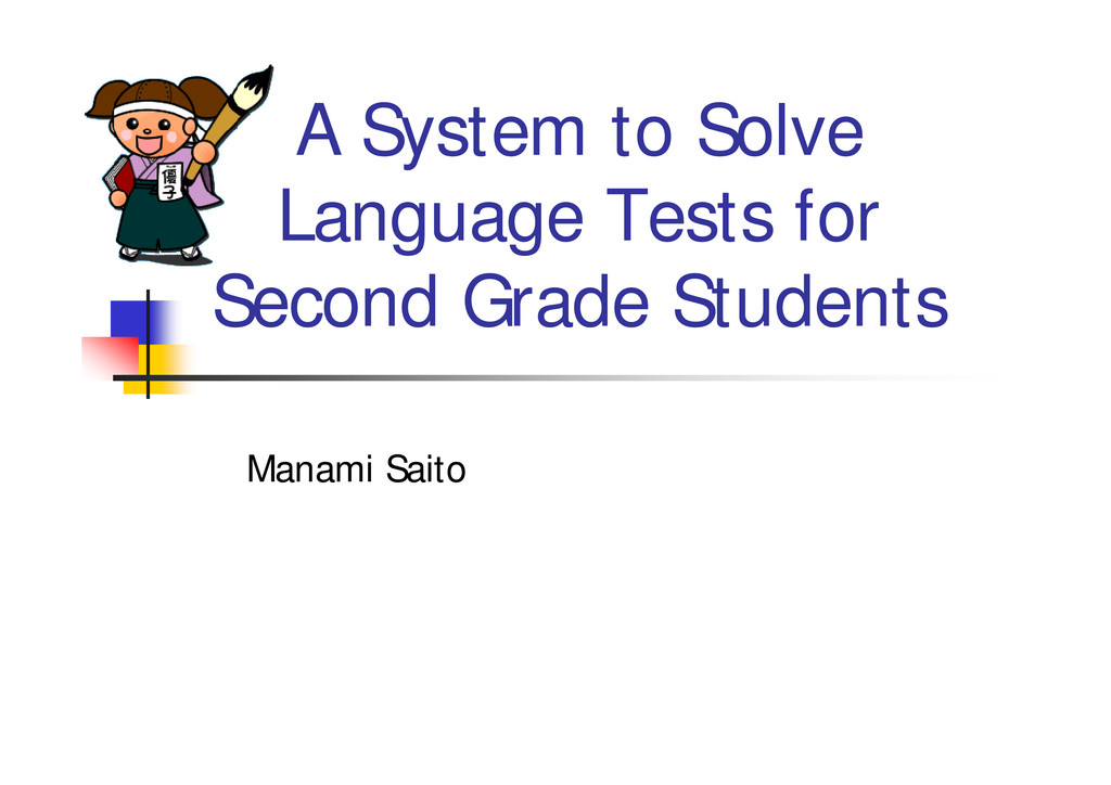 A System to Solve Language Tests for Second Gra...