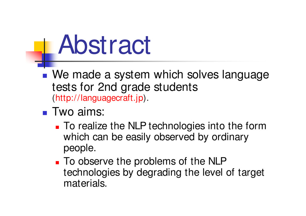 """Abstract """" We made a system which solves langua..."""