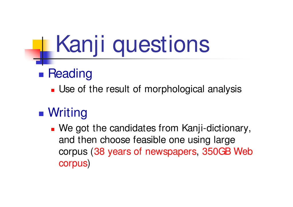 """Kanji questions """" Reading """" Use of the result o..."""
