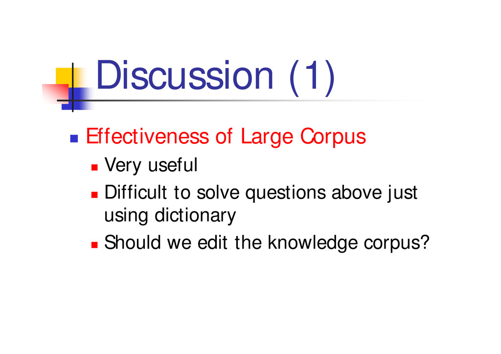 """Discussion (1) """" Effectiveness of Large Corpus ..."""