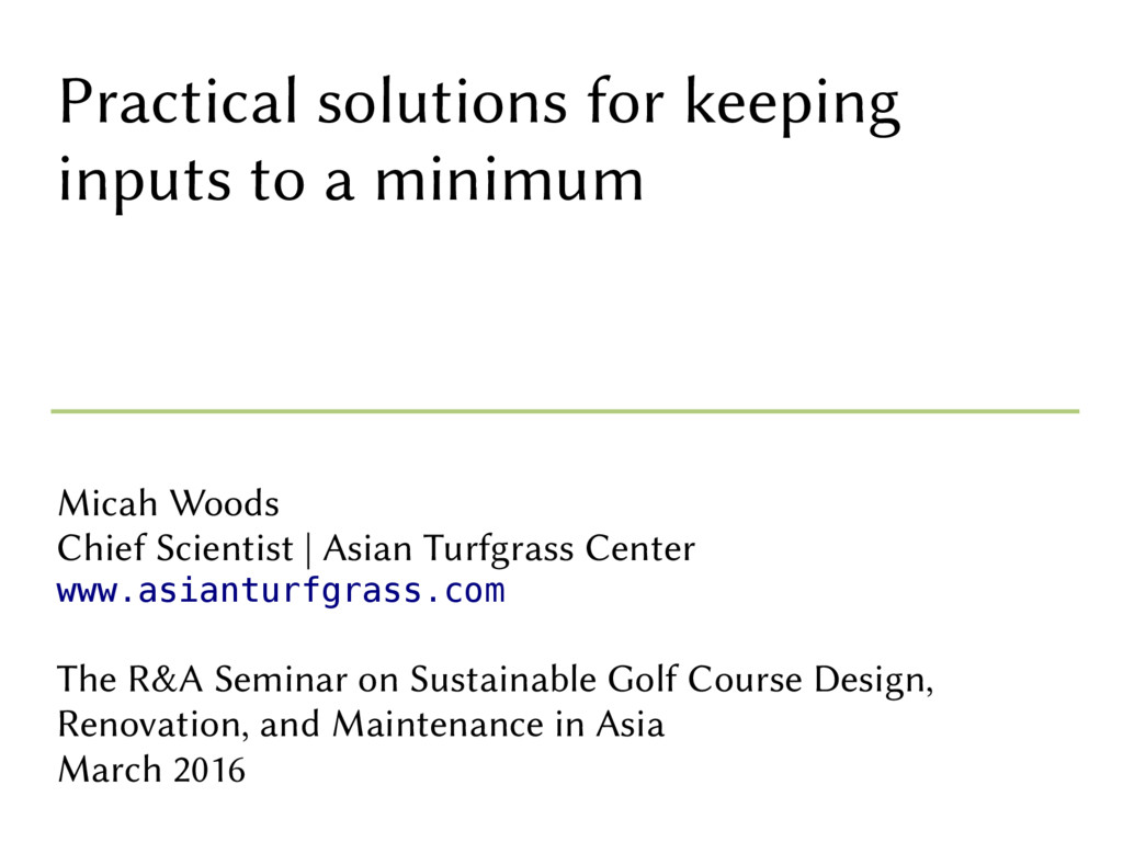 Practical solutions for keeping inputs to a min...