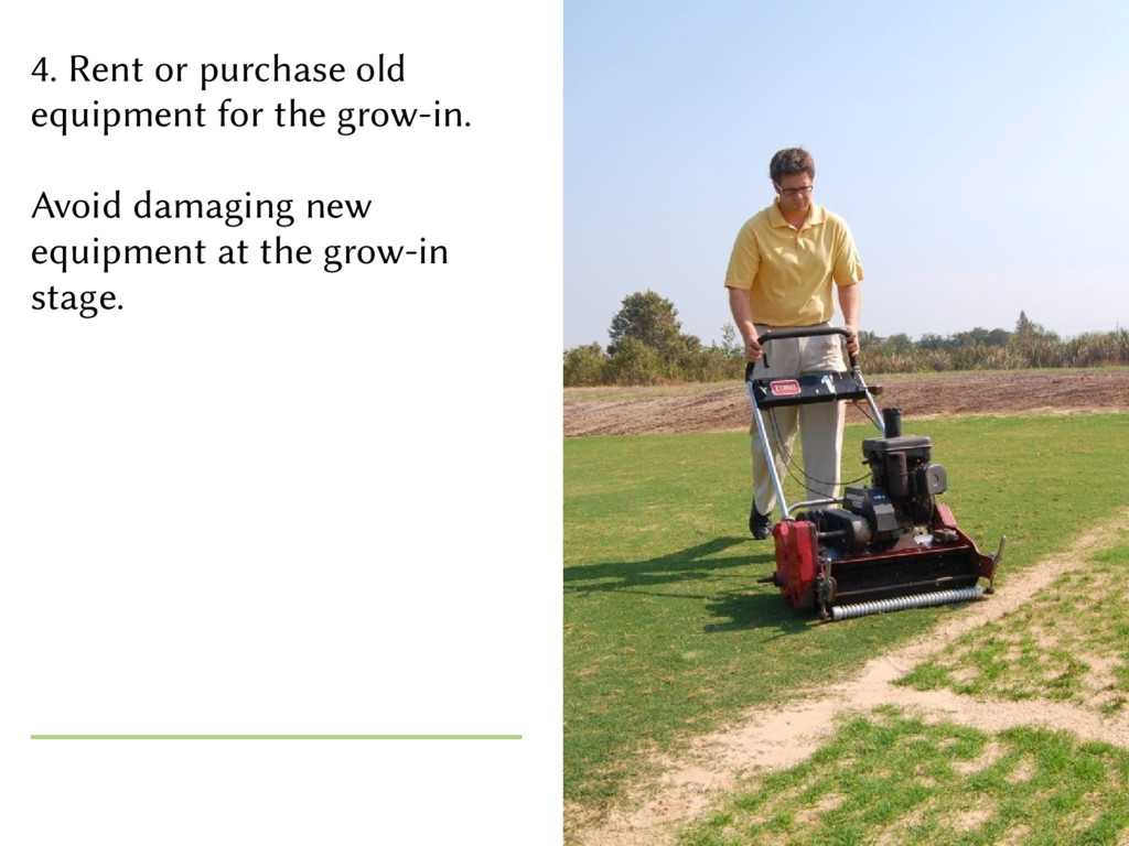4. Rent or purchase old equipment for the grow-...