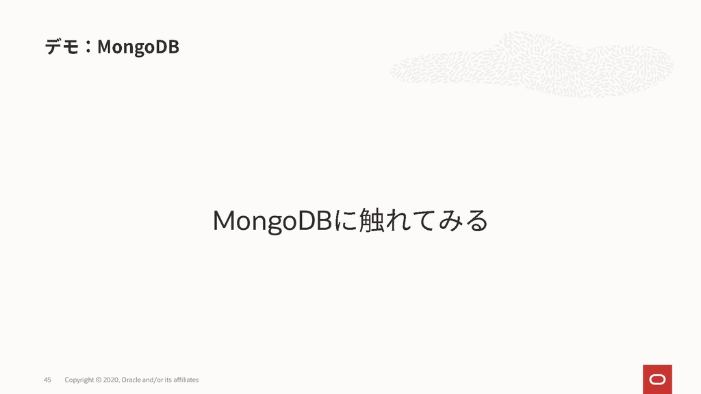 MongoDB Copyright © 2020, Oracle and/or its aff...