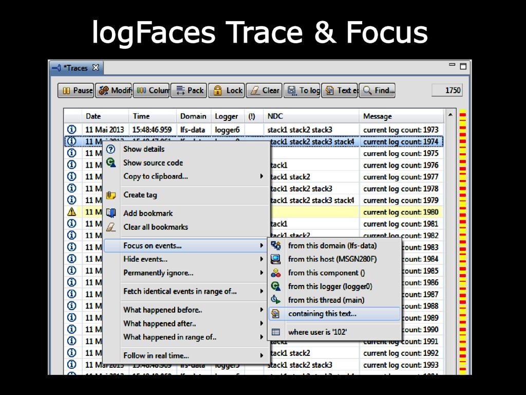logFaces Trace & Focus