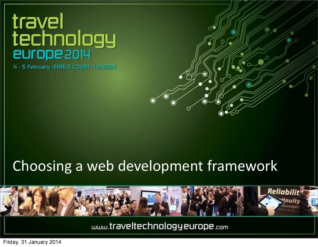 Choosing a web development framewor...