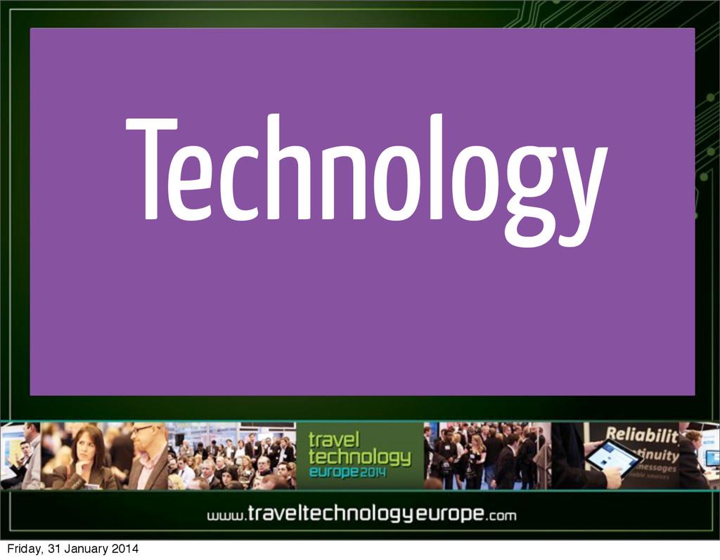 Technology Friday, 31 January 2014
