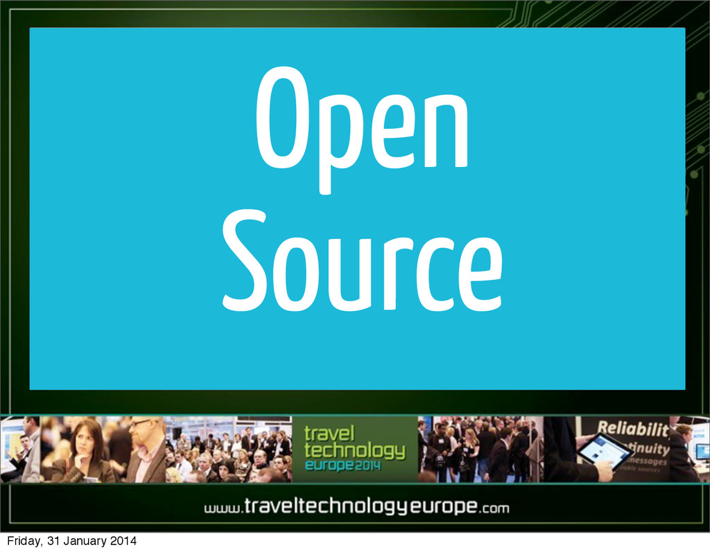 Open Source Friday, 31 January 2014