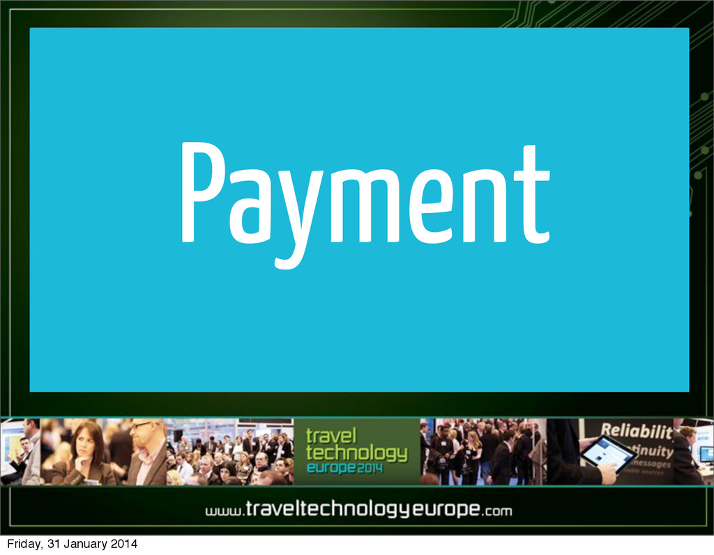 Payment Friday, 31 January 2014