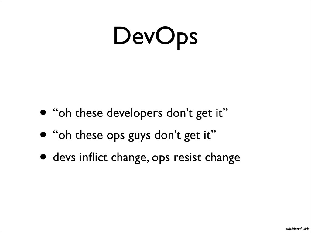 "DevOps • ""oh these developers don't get it"" • ""..."
