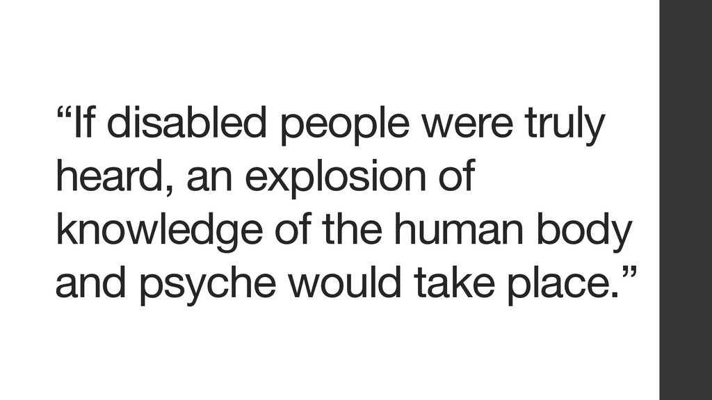 """""""If disabled people were truly heard, an explos..."""