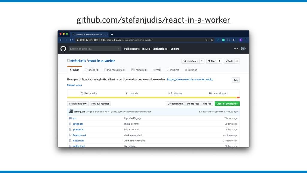 github.com/stefanjudis/react-in-a-worker