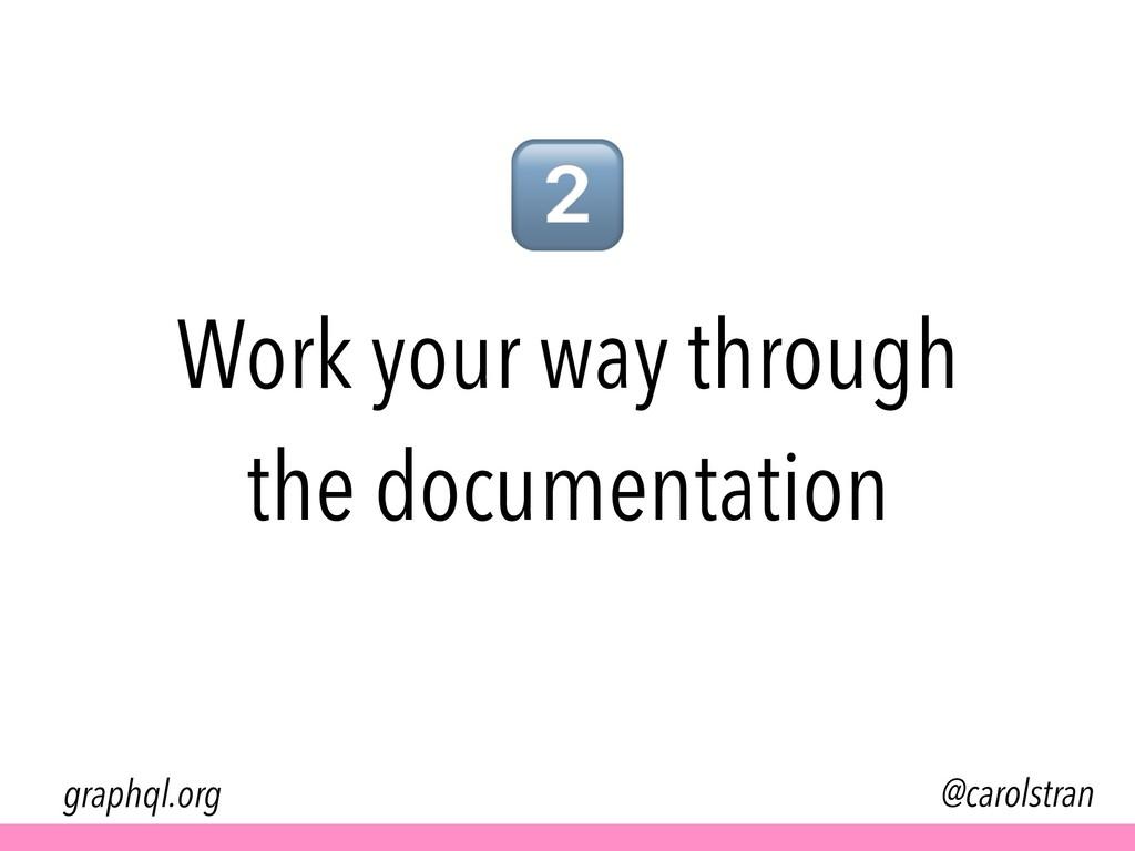 Work your way through the documentation @carols...