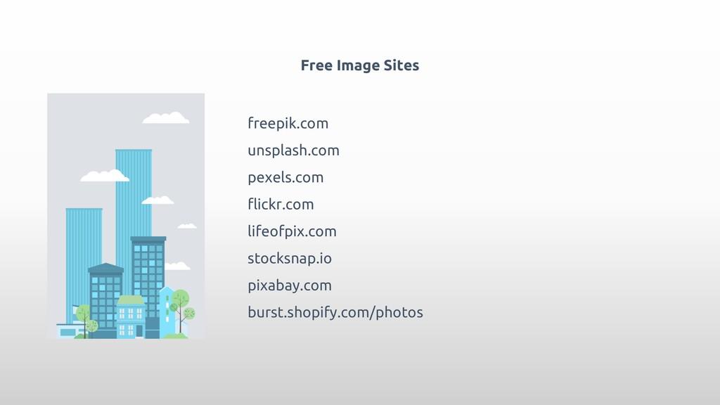 Free Image Sites freepik.com unsplash.com pexel...