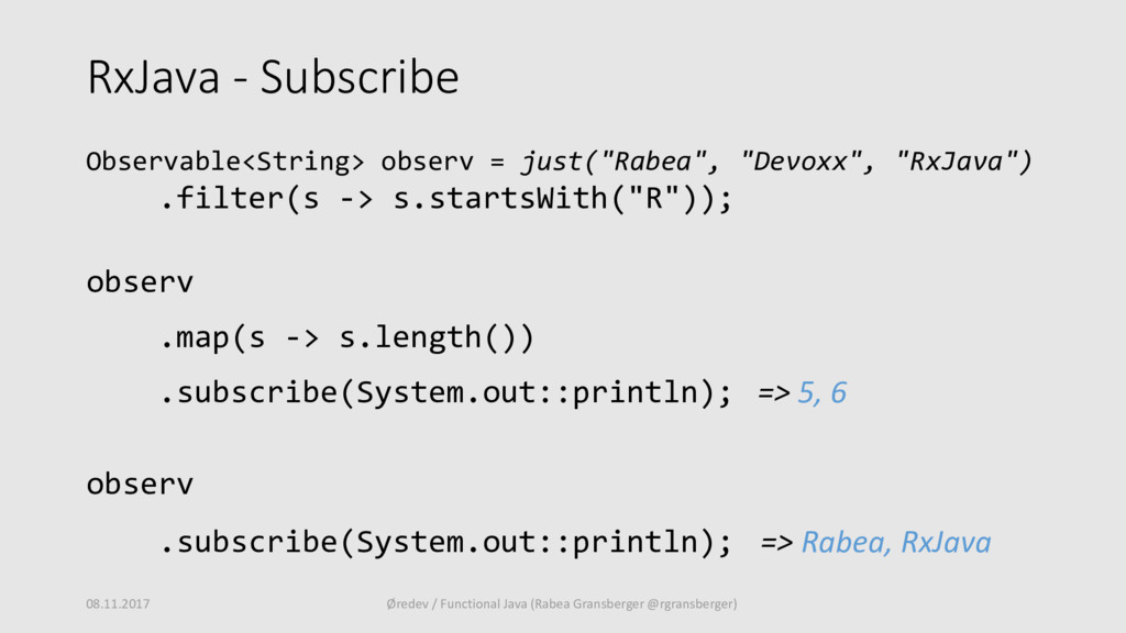 RxJava - Subscribe Observable<String> observ = ...