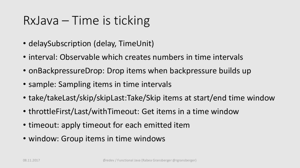 RxJava – Time is ticking • delaySubscription (d...