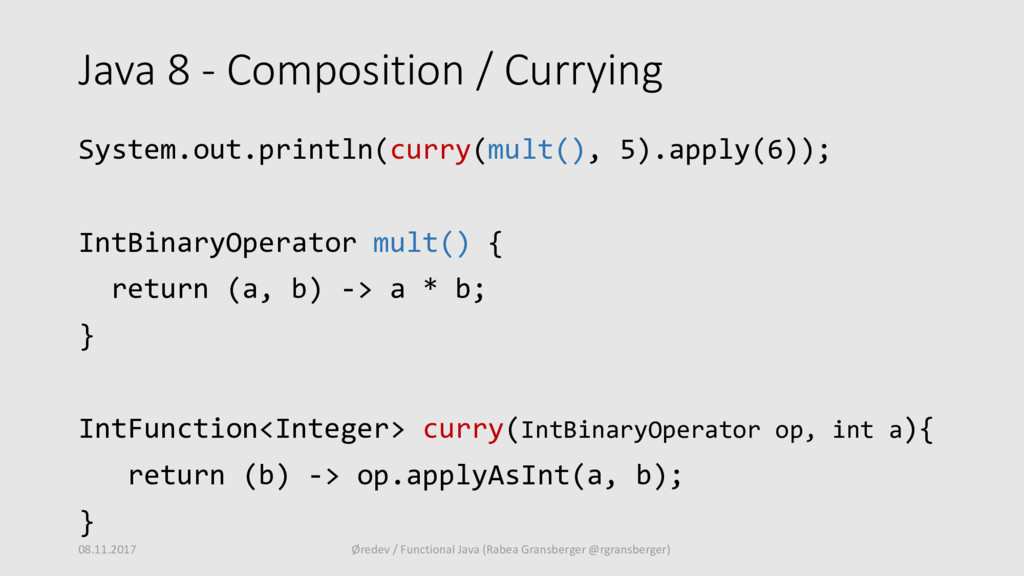 Java 8 - Composition / Currying System.out.prin...