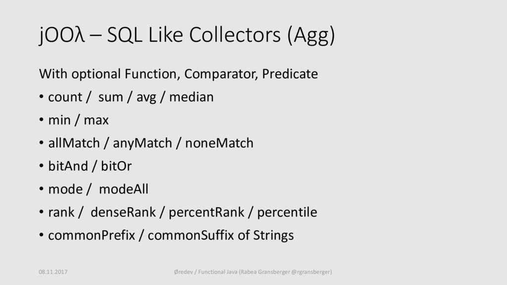 jOOλ – SQL Like Collectors (Agg) With optional ...