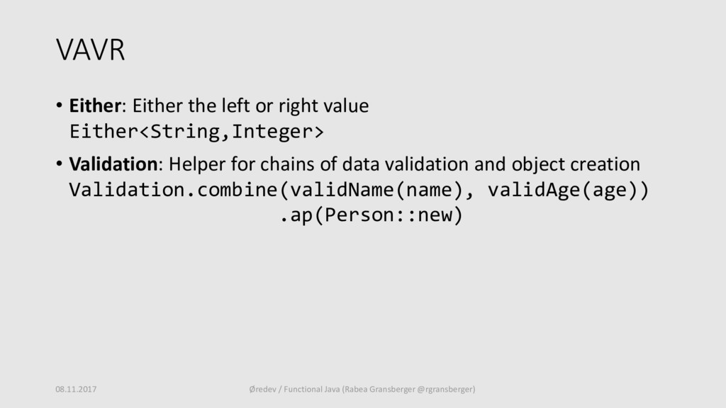 VAVR • Either: Either the left or right value E...