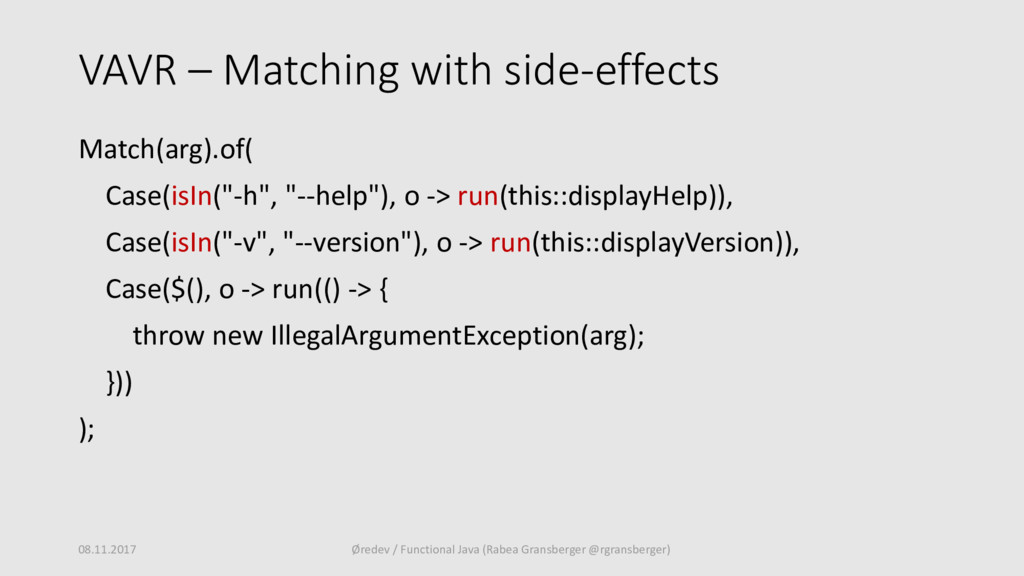 VAVR – Matching with side-effects Match(arg).of...