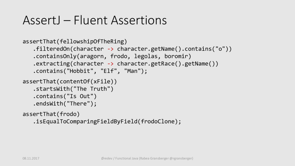 AssertJ – Fluent Assertions assertThat(fellowsh...