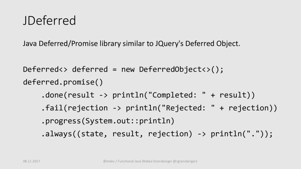 JDeferred Java Deferred/Promise library similar...