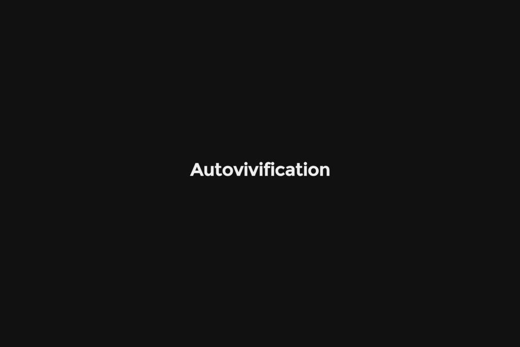 Autovivification