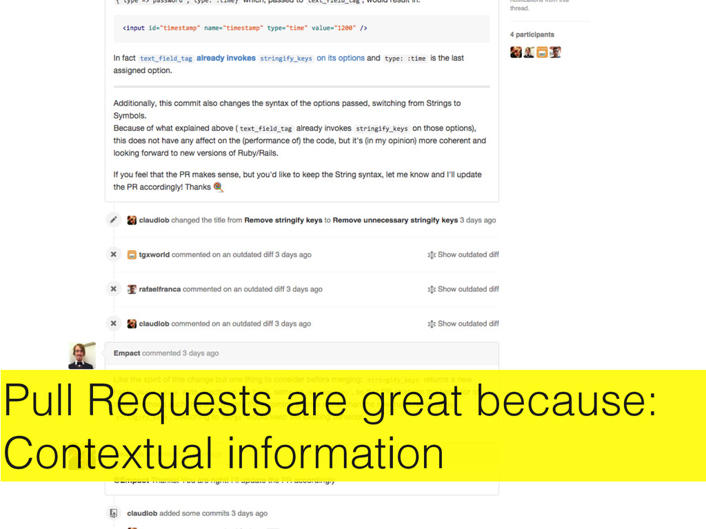Pull Requests are great because: Contextual inf...
