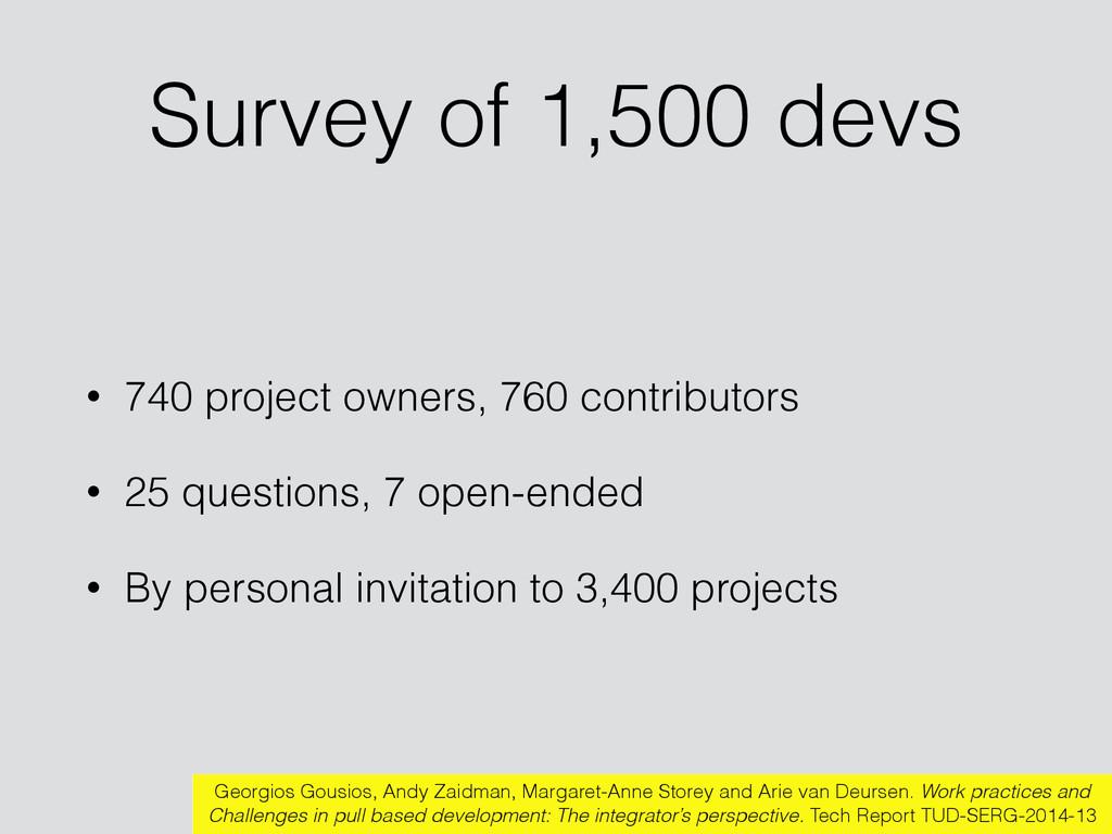 Survey of 1,500 devs • 740 project owners, 760 ...
