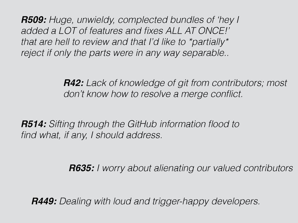 R509: Huge, unwieldy, complected bundles of 'he...
