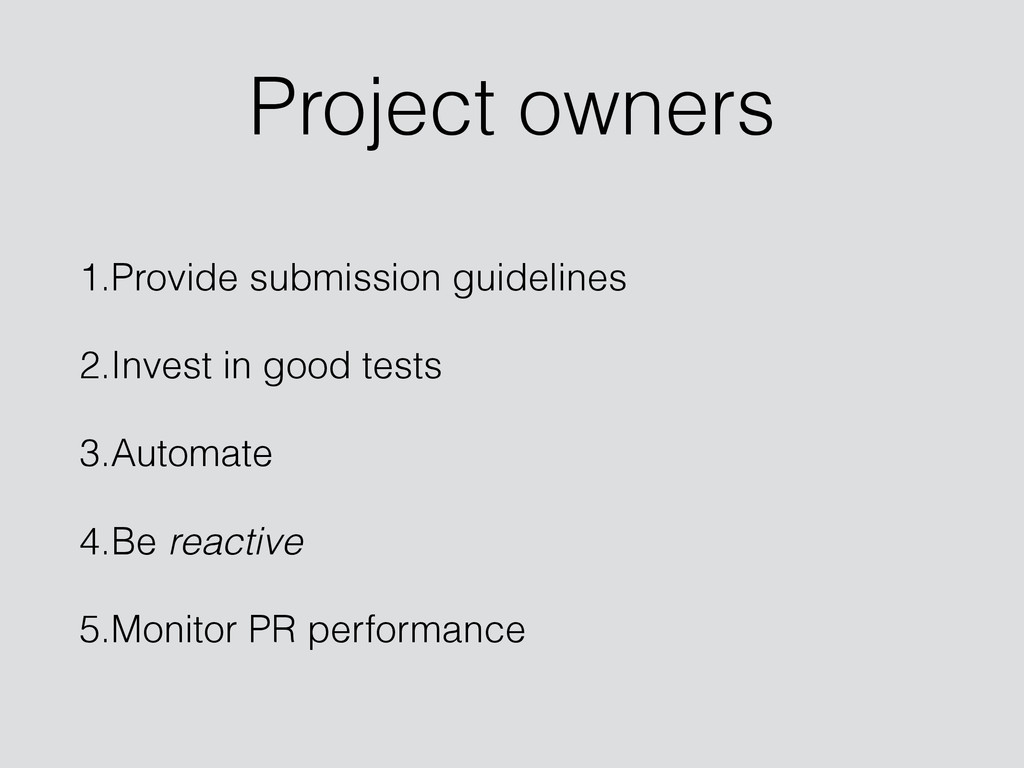 Project owners 1.Provide submission guidelines ...