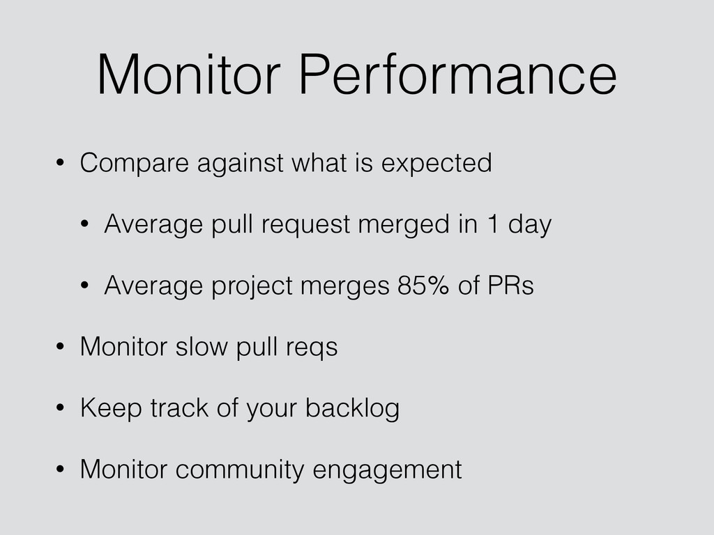 Monitor Performance • Compare against what is e...