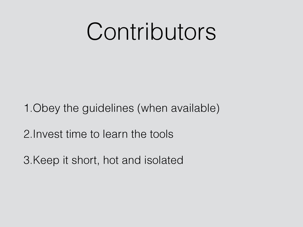 Contributors 1.Obey the guidelines (when availa...