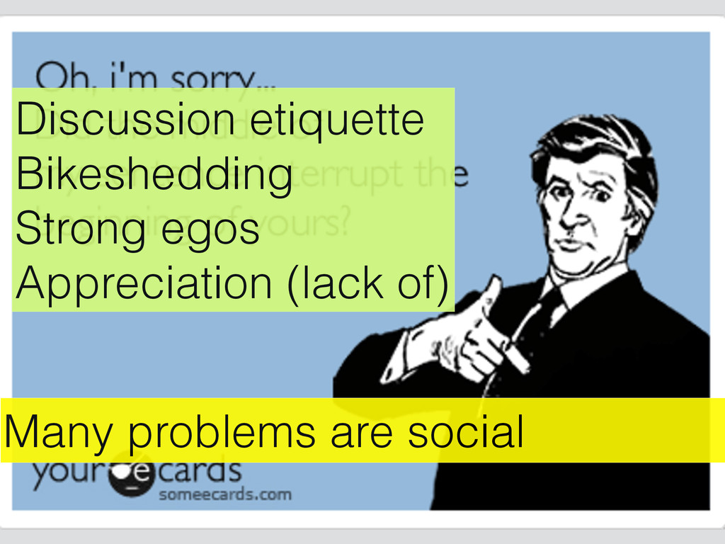 Many problems are social Discussion etiquette B...
